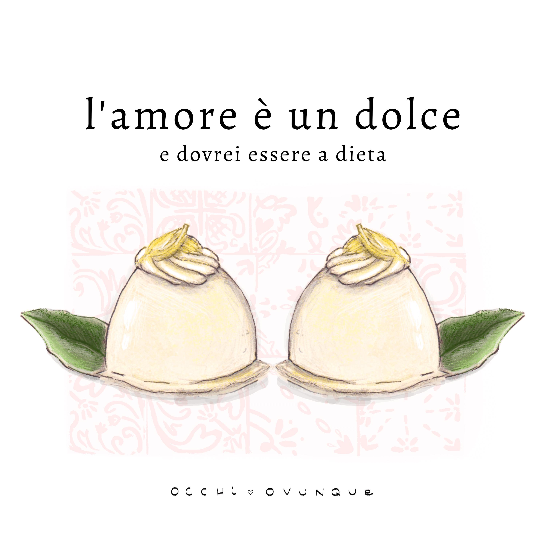 l amore è un dolce